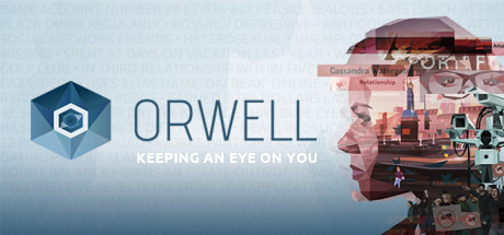 Orwell: Keeping an Eye On You on Steam