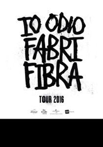 IO ODIO FABRI FIBRA TOUR 2016
