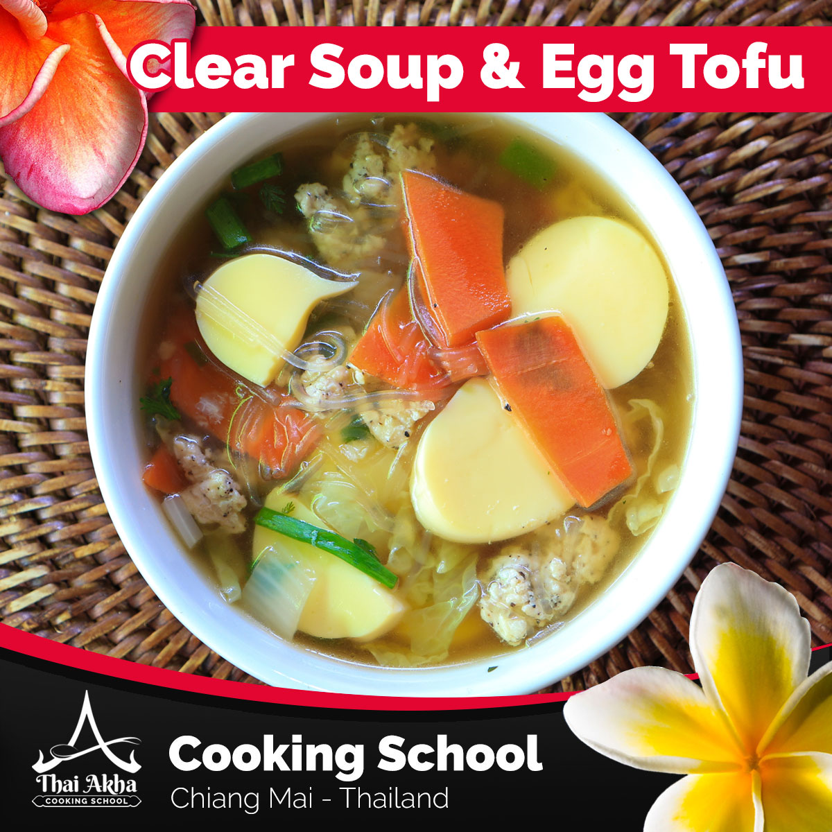 Clear Soup and Egg Tofu - Akha Kitchen - Akha Recipes - Thai Akha Kitchen