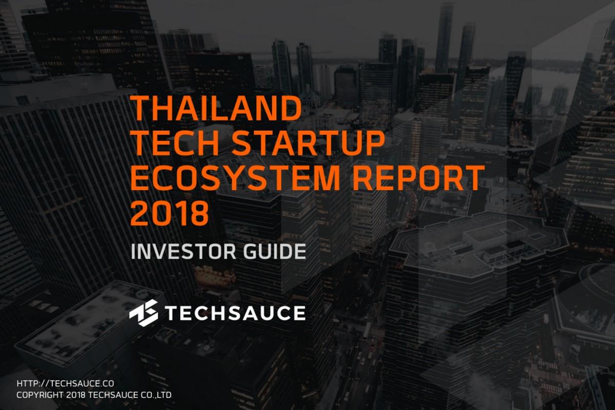 Thailand Tech Startup Ecosystem Report 2018