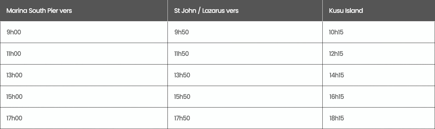 horaires ferry st john kusu singapour week-end