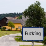 The village of Fucking in Austria, with the frequently stolen traffic sign. The Village will change its name to Fugging on 1 January 2021