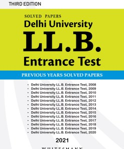 Delhi University LL.B. Entrance Test Solved Papers Second Edition