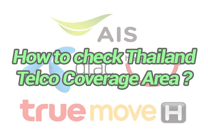 How to check Thailand Telco Coverage Area