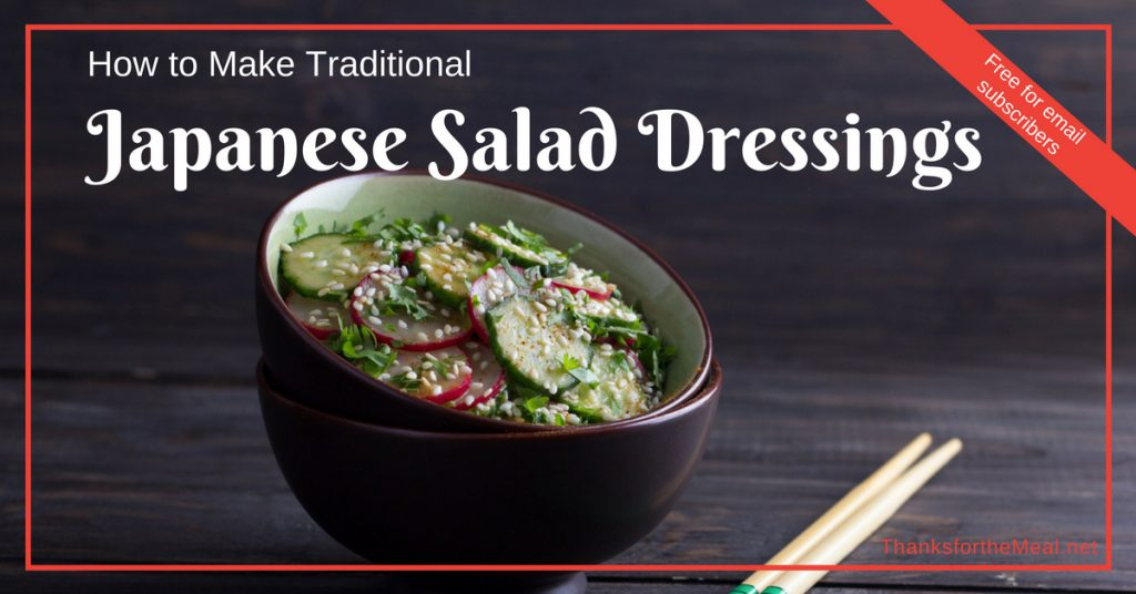 traditonal Japanese salad dressings