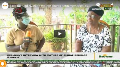 Bishop Bernard Nyarko's mother, Maame Yaa Konadu,