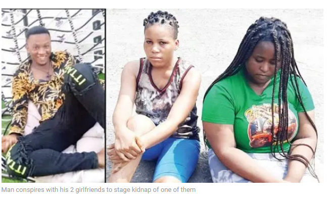 Man conspires with his 2 girlfriends to stage kidnap of one of them
