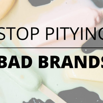 3 Reasons Not To Pity Brands Behaving Badly