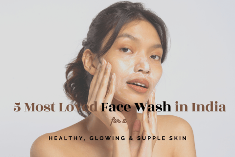 BEST SKIN CLEANSERS FOR INDIAN WOMEN