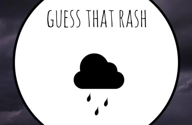 guess that rash
