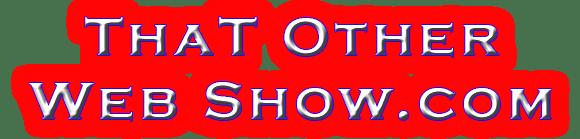 www.thatotherwebshow.com