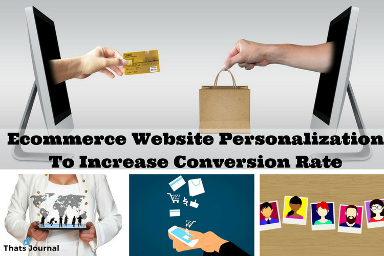 Ecommerce Website Personalization To Increase Conversion Rate