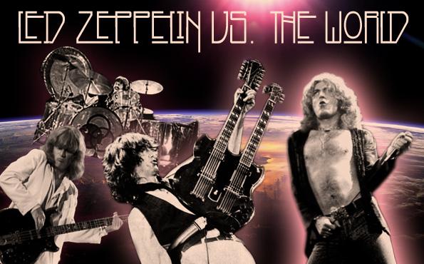 Led Zeppelin vs. The World