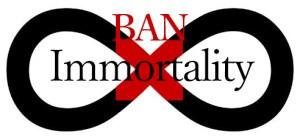 Ban Immortality