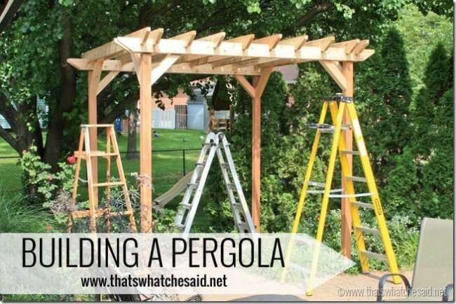 Building-a-Pergola-with-thatswhatchesaid.net