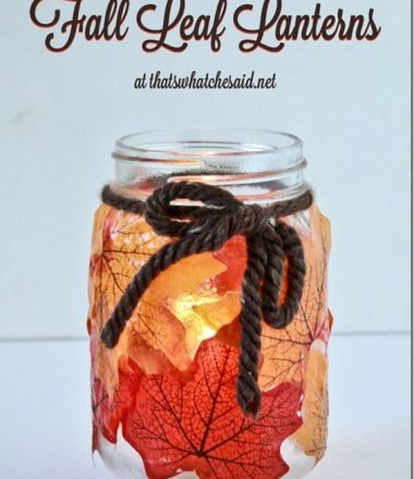 Dollar Store Fall Leaf Lanterns with thatswhatchesaid.net