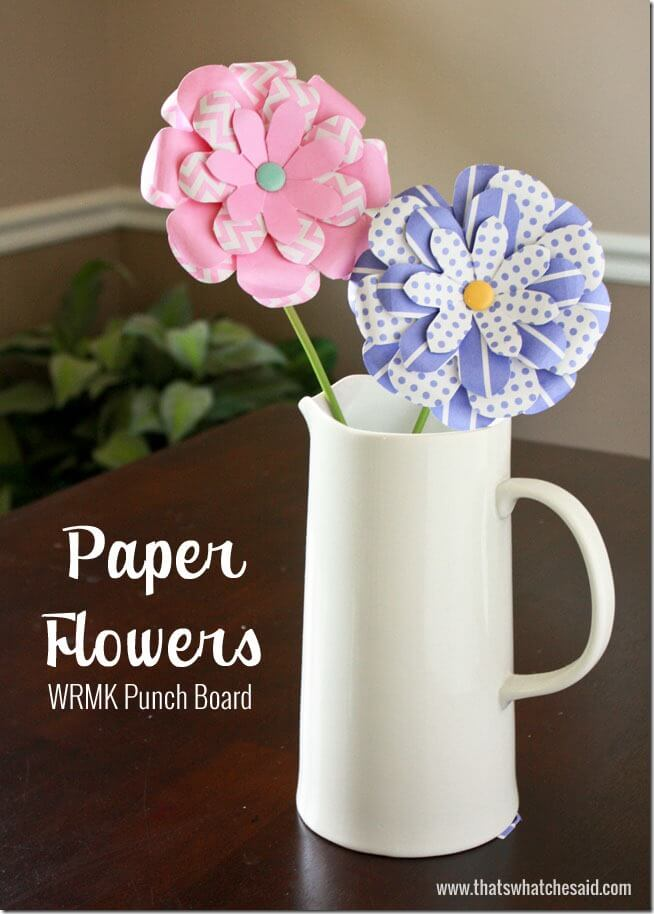 Paper Flowers Using Wrmk Punchboard Thats What Che Said