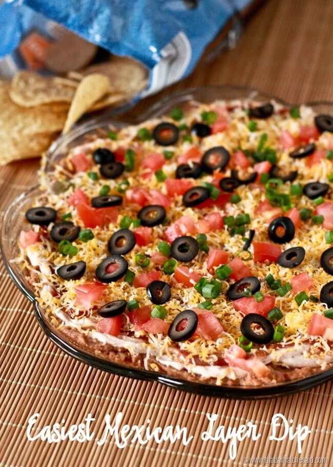 Easiest Mexican Layer Dip Recipe at thatswhatchesaid.com