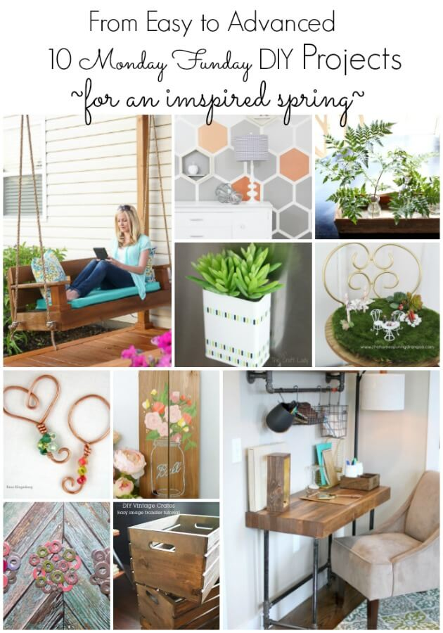 10 Spring DIY Projects at Monday Funday Link Party
