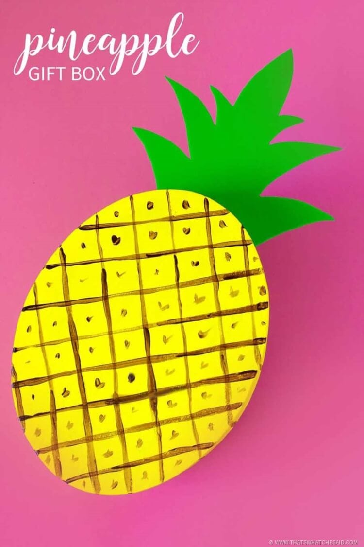 DIY Pineapple Gift Box