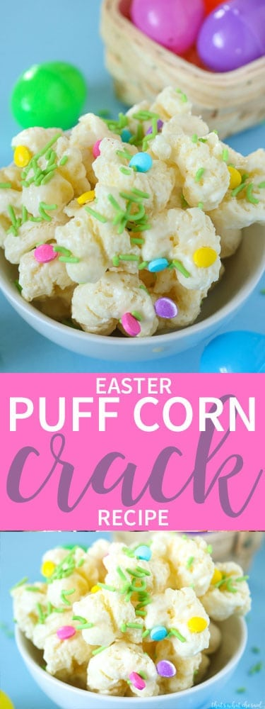 Easter Puffcorn Crack Recipe! You need only 3 ingredients and 5 minutes to make this highly addictive and highly delicious treat!