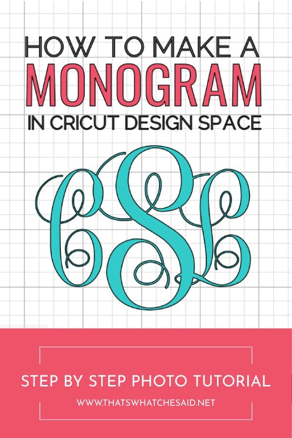 Learn how to create a monogram in cricut design space