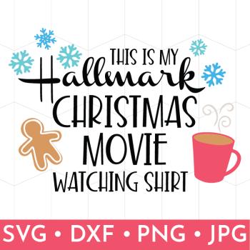 Hallmark Christmas Movie Watching Shirt FREE SVG File