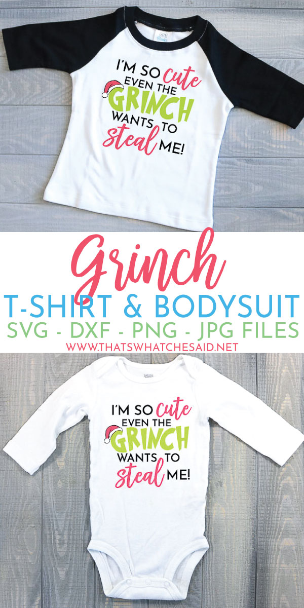 Grab these awesome Grinch T-shirt & Baby Bodysuit Cut files to make the cutest Christmas shirt for your Cutie!
