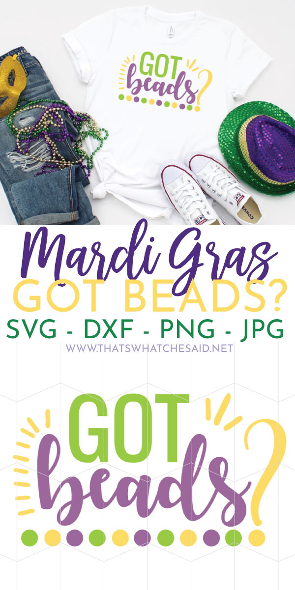Got Beads SVG file and image of it applied to mardi gras t-shirt