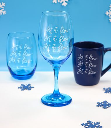 Blue Stemless wine glass, regular wine glass and coffee mug with Let it Flow SVG