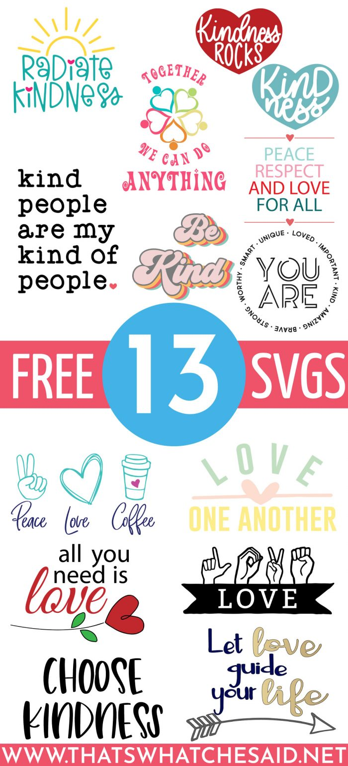 Download Free Spread Love SVG Files - That's What {Che} Said...