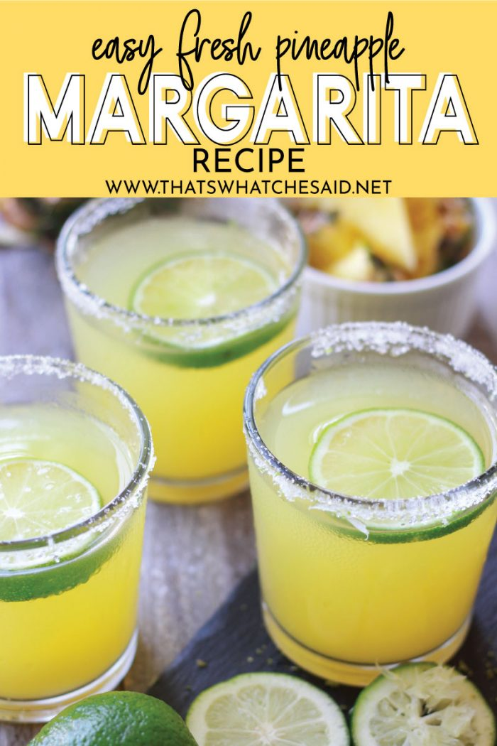 Close up of pineapple margarita with wording graphic for pinterest pin