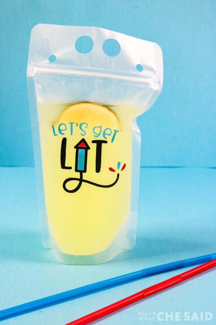 """Reusable Drink Pouch filled with Margarita and """"Let's Get Lit"""" design in adhesive vinyl."""