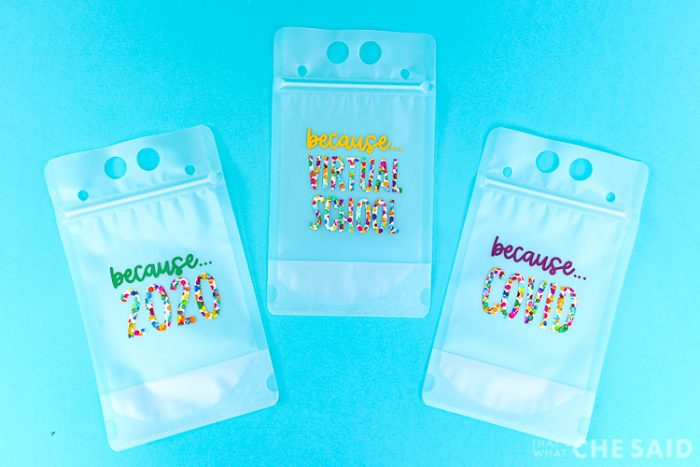 3 reusable drink pouches with adhesive vinyl pandemic saying