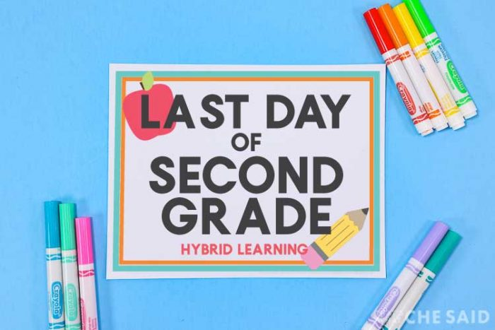 blue background with printable last day of school sign and marker props