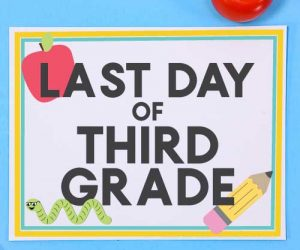Last Day of School Signs - In Person Learning