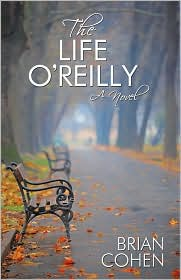 Book Cover Image: The Life O'Reilly by Brian Cohen