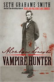 Abraham Lincoln: Vampire Hunter by Seth Grahame-Smith, book cover
