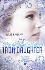 The Iron Daughter by Julie Kagawa Book Cover