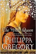 Book Cover Image: The White Queen by Philippa Gregory