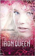 Book Cover Image: The Iron Queen by Julie Kagawa