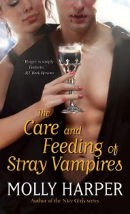 The Care and Feeding of Stray Vampires by Molly Harper