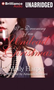 I'm Dreaming of an Undead Christmas by Molly Harper