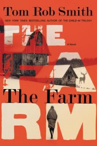 The Farm by Tom Rob Smith