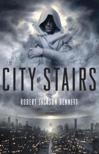 City of Stairs by Robert Jackson Bennett