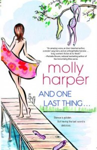 And One Last Thing... by Molly Harper