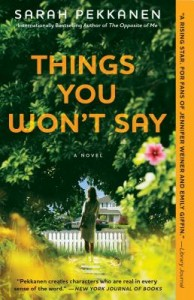 Things You Won't Say by Sarah Pekannen