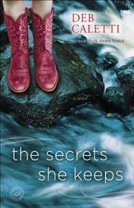 The Secrets She Keeps by Deb Caletti