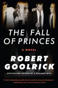 The Fall of Princes by Robert Goolrick