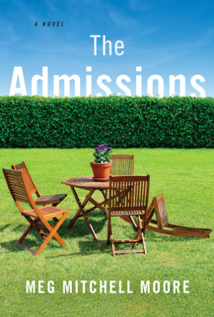Novel Nuggets – The Admissions by Meg Mitchell Moore